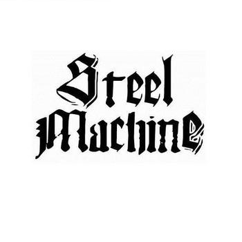 Steel Machine - Demo 2013