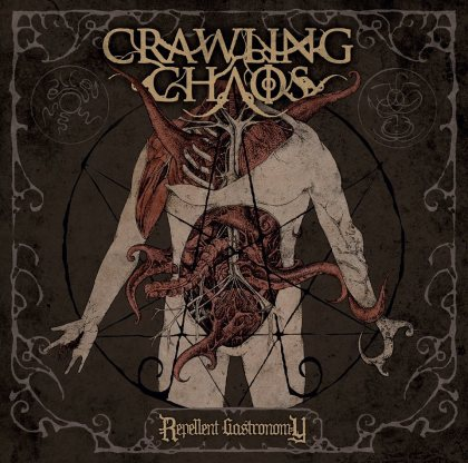Crawling Chaos - Repellent Gastronomy