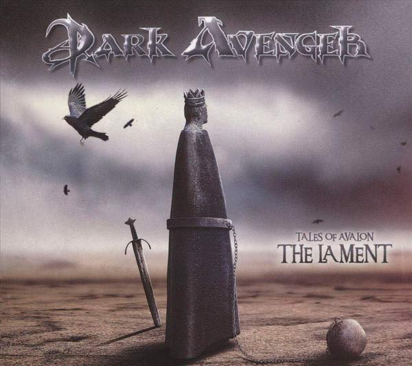 Dark Avenger - Tales of Avalon: The Lament