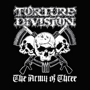 Torture Division - The Army of Three