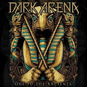 Dark Arena - Ode to the Ancients