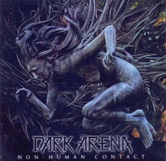 Dark Arena - Non Human Contact