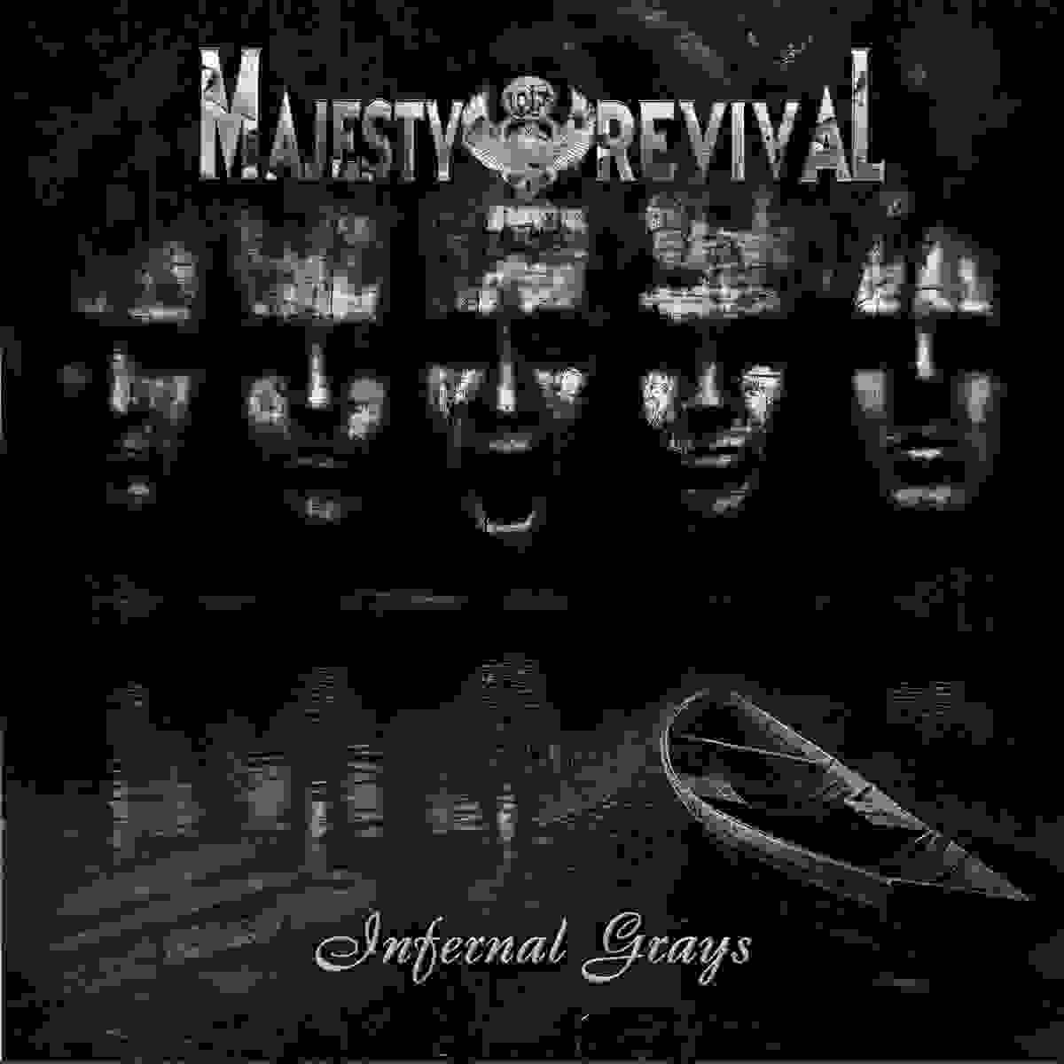 Majesty of Revival - Infernal Grays
