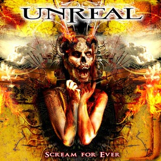 Unreal - Scream for Ever