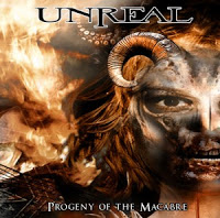 Unreal - Progeny of the Macabre