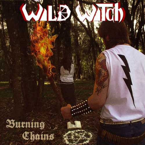 Wild Witch - Burning Chains