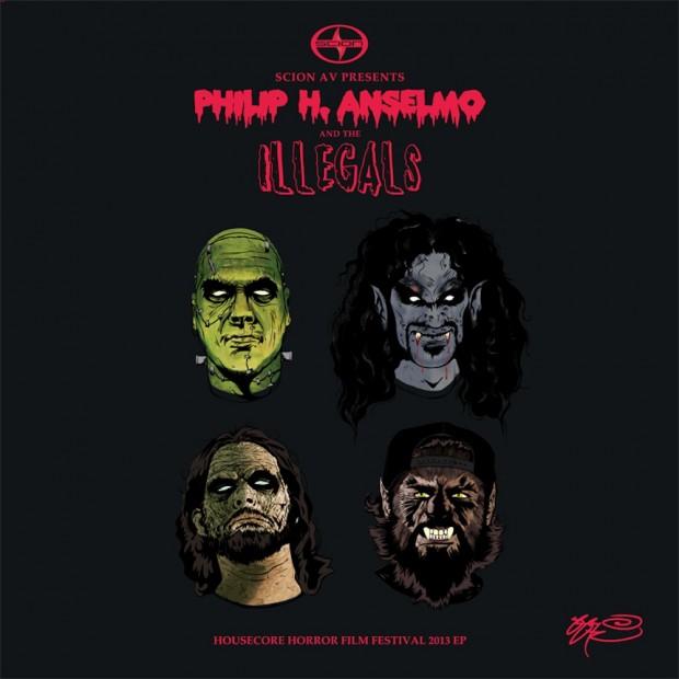 Philip H. Anselmo & the Illegals - Scion A/V Presents: Housecore Horror Film Festival 2013 EP