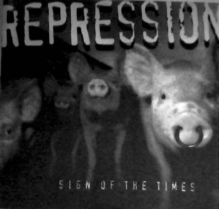 Repression - Sign of the Times