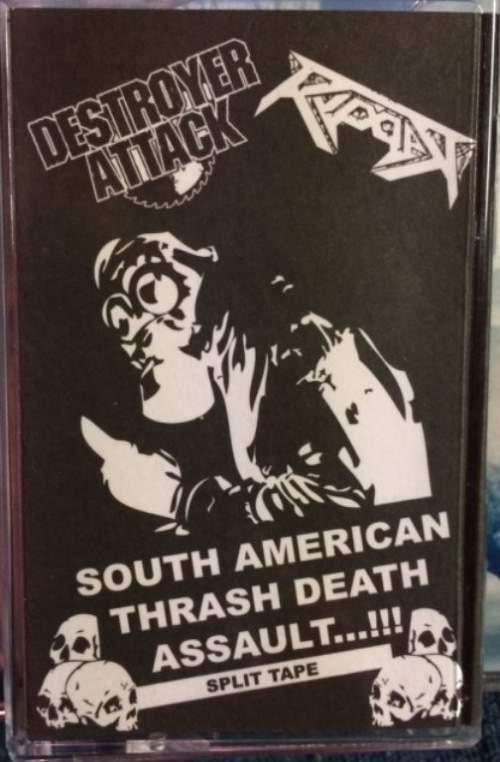 Ripper / Destroyer Attack - South American Thrash Death Assault
