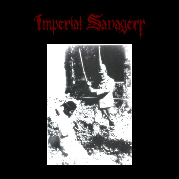 Imperial Savagery - Imperial Savagery