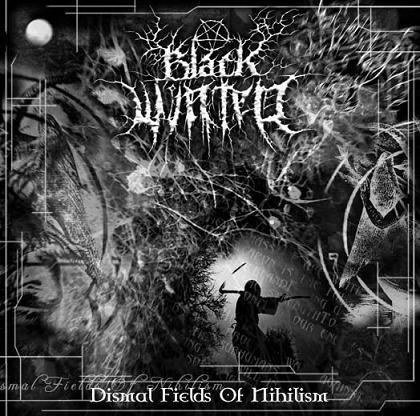 Black Winter - Dismal Fields of Nihilism