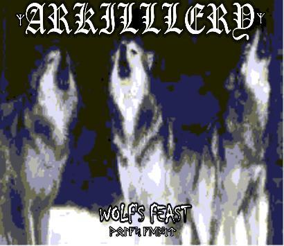 Arkillery - Wolfs Feast