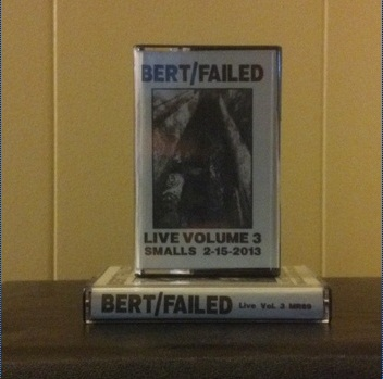 Failed - Bert/Failed Live Vol. 3