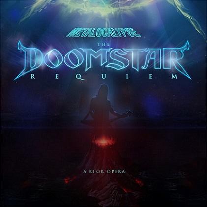 Dethklok - The Doomstar Requiem – A Klok Opera