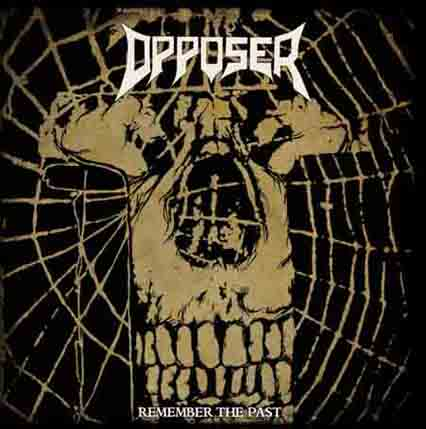 Opposer - Remember the Past