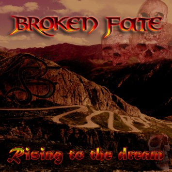 Broken Fate - Rising to the Dream