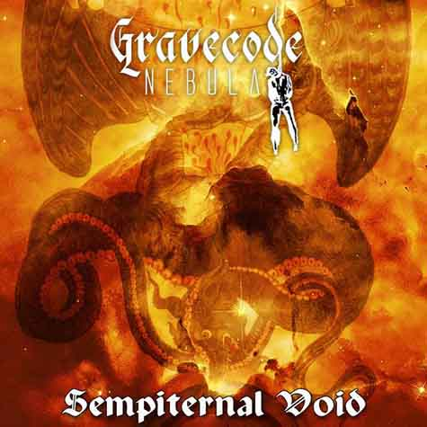 Gravecode Nebula - Sempiternal Void