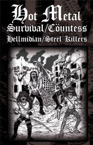 Survival / Hellmidian / Cöuntess / Steel Killers - Hot Metal