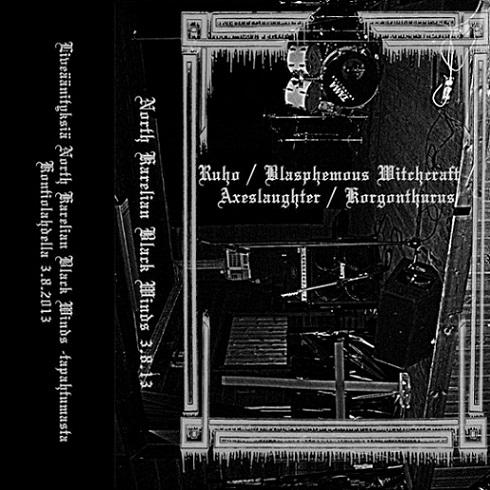 Korgonthurus / Axeslaughter / Ruho / Witchcraft - North Karelian Black Winds