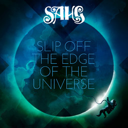 Sahg - Slip Off the Edge of the Universe