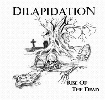 Dilapidation - Rise of the Dead