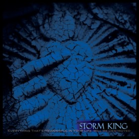 Storm King - Everything That's Meaningful in Your Life Will Be Destroyed
