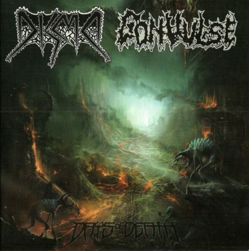 Convulse / Disma - Days of Death