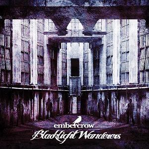 Embercrow - Blacklight Wanderers