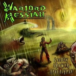 Warlord Messiah - Golden Shower Apocalypse