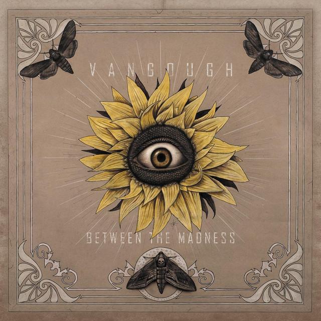 Vangough - Between the Madness