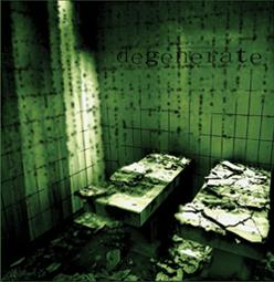 Degenerate - Demo '03