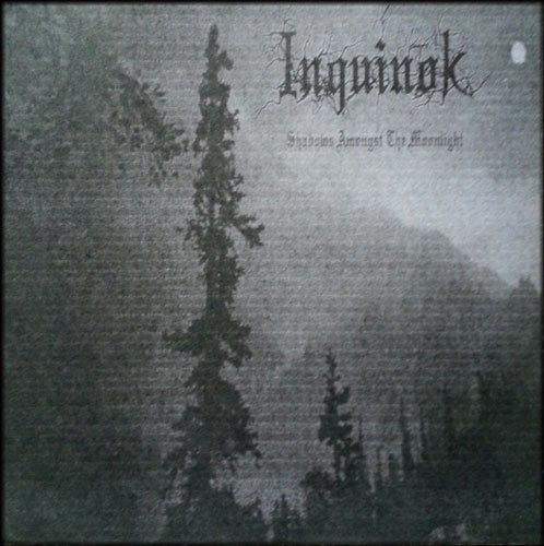 Inquinok - Shadows Amongst the Moonlight