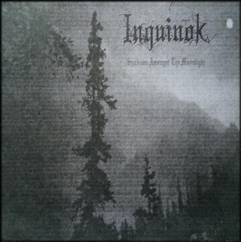 Inquinok - Shadows Amongst the Moonlight