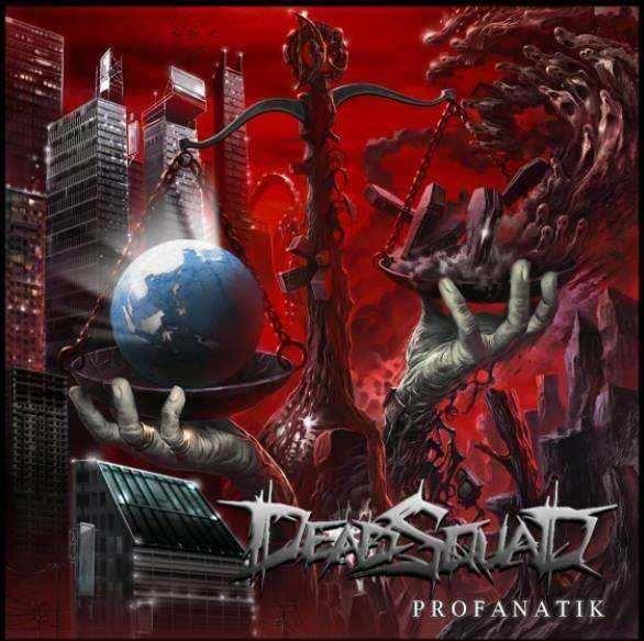 DeadSquad - Profanatik
