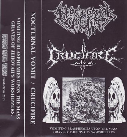 Crucifire / Nocturnal Vomit - Vomiting Blasphemies upon the Mass Graves of Jehovahs Worshippers