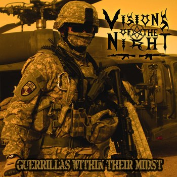Visions of the Night - Guerrillas Within Their Midst