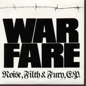 Warfare - Noise, Filth and Fury E.P.