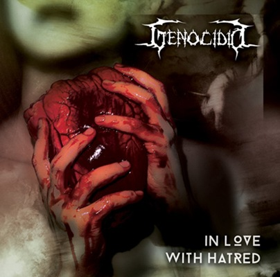 Genocídio - In Love with Hatred