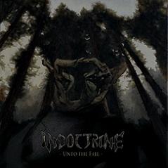Indoctrine - Unto the Fall
