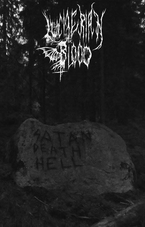 Luciferian Blood - Satan, Death, Hell