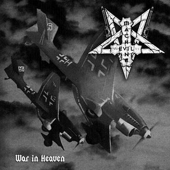 Evil Machine - War in Heaven
