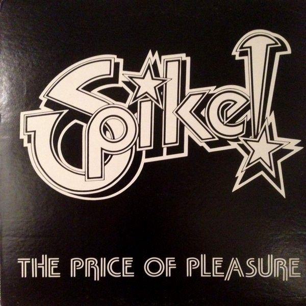 Spike - The Price of Pleasure