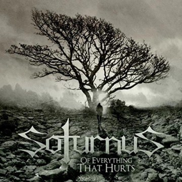 Soturnus - Of Everything That Hurts