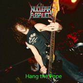 Nuclear Assault - Hang the Pope