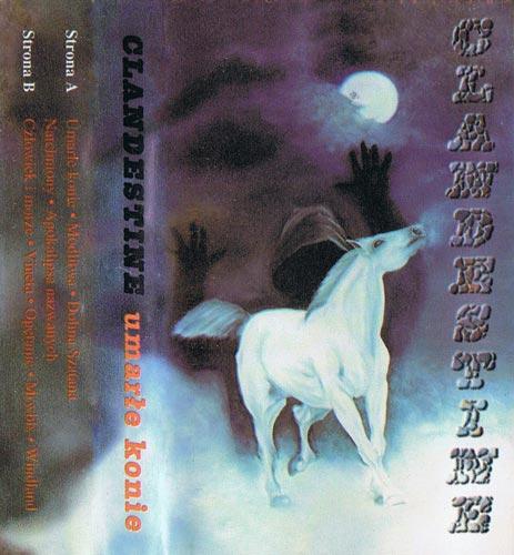 Clandestine - Umarłe konie