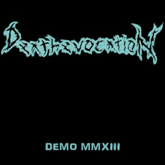 Deathevocation - Demo MMXIII