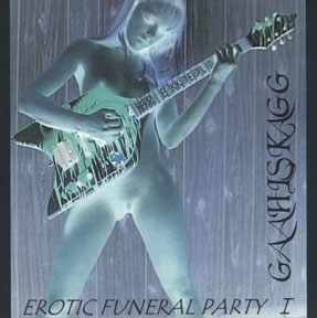 Gaahlskagg / Stormfront - Erotic Funeral Party I / Styggmyrs triumf