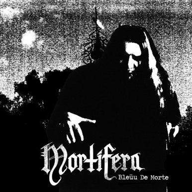 Mortifera - Bleüu de morte