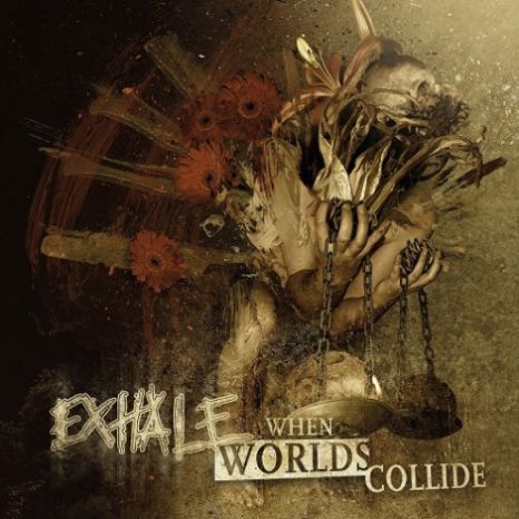 Exhale - When Worlds Collide