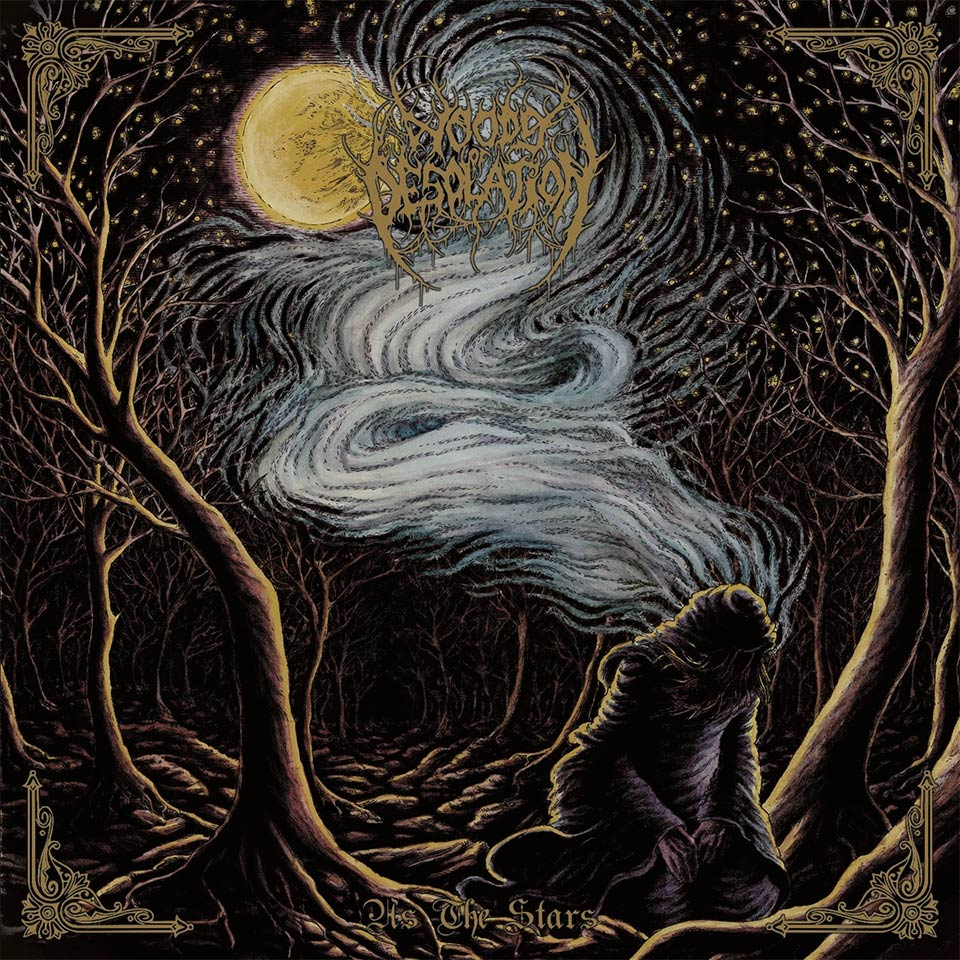 Woods of Desolation - As the Stars